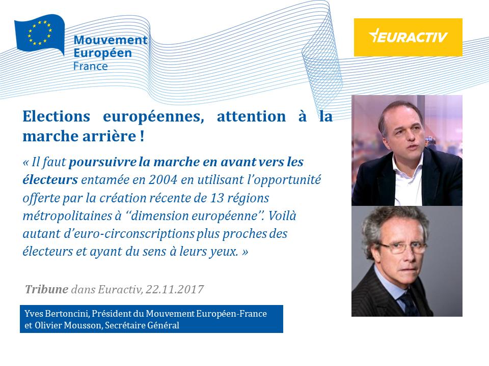 """Citation tribune Euractiv """"Elections européennes : attention à la marche arrière"""""""